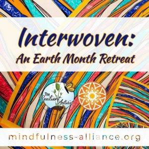 Interwoven: An Earth Month Retreat @ Christ's Peace House of Prayer and on Zoom