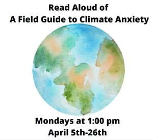 Read Aloud: A Field Guide to Climate Anxiety @ On Zoom