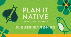 Plan It Native Conference @ Zoom
